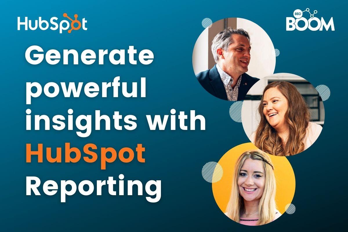 BBD Boom webinar hubspot reporting